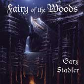 Gary Stadler: Fairy of the Woods