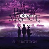 The Birthday Massacre: Superstition