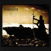 Darkher: The Kingdom Field [Digipak]