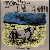J.D. Wilkes/Charlie Stamper: Cattle In the Cane