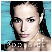 Various Artists: Poolside, Vol. 1