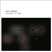 Lars Leonhard: Passenger at Night [Digipak]