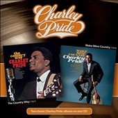 Charley Pride: The Country Way/Make Mine Country