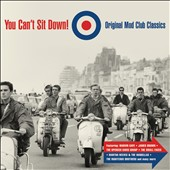 Various Artists: You Can't Sit Down!: Original Mod Club Classics
