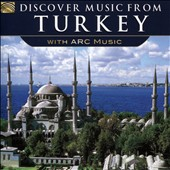 Various Artists: Discover Music from Turkey with Arc Music