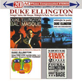 Duke Ellington: Swingin' Suites/Bal Masque/Midnight in Paris/The Count Meets the Duke