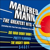 Manfred Mann (Group): The Greatest Hits + More