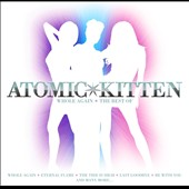 Atomic Kitten: Whole Again: The Best of Atomic Kitten