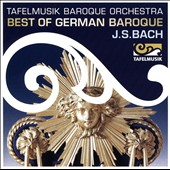 Best of German Baroque: J.S. Bach: Sheep May Safely Graze; Brandenburg Concerto no. 3; Sonata for 2 violins (after BWV 1039); Gloria, BWV 191