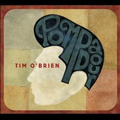 Tim O'Brien: Pompadour