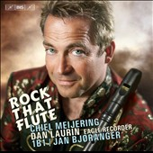 'Rock That Flute' - Chiel Meijering (b.1954): Concerto movements for Eagle recorder & strings / Dan Laurin, recorder; 1B1 Ensemble, Bjoranger