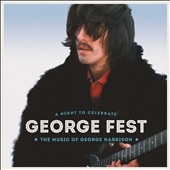 Various Artists: George Fest: A Night to Celebrate the Music of George Harrison [CD/DVD] [Digipak]
