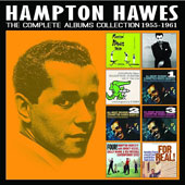 Hampton Hawes: The  Complete Albums Collection, 1955-1961 [Box] *