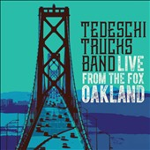 Tedeschi Trucks Band: Live From the Fox Oakland