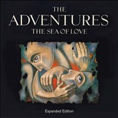 The Adventures: The Sea of Love [Expanded Edition]