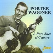 Porter Wagoner: A Rare Slice of Country