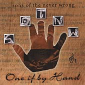 Sons of the Never Wrong: One If by Hand