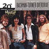 Bachman-Turner Overdrive: 20th Century Masters - The Millennium Collection: The Best of Bachman-Turner Overdrive