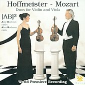 Hoffmeister, Mozart: Duos for Violin and Viola / [AB]2