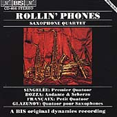 Saxophone Quartets / Rollin' Phones