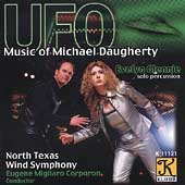 UFO - Music of Michael Daugherty / Evelyn Glennie, et al