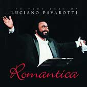 Romantica - The Very Best of Luciano Pavarotti