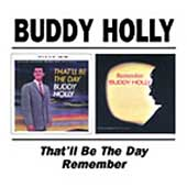 Buddy Holly: That'll Be the Day/Remember