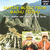 Various Artists: Native Music from Machu Picchu