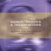 Songs, Dances and Incantations - American Music for Trombone