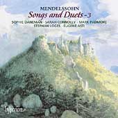 Mendelssohn: Songs and Duets Vol 3 / Daneman, Loges, et al
