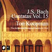 Bach: Cantatas Vol 15 / Ton Koopman, et al