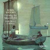 Milford: Fishing by Moonlight / Guildhall Strings