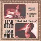Leadbelly/Josh White: Black Folk Singers (The Remaining Titles 1937-1946)