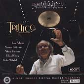 Trittico / Frederick Fennell, Dallas Wind Symphony