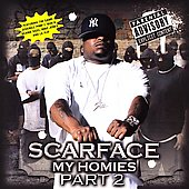 Scarface: My Homies, Pt. 2 [PA]