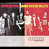 Lynyrd Skynyrd: Gimme Back My Bullets: Deluxe Edition [Digipak]