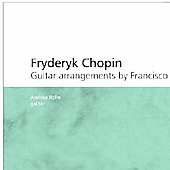 Fryderyk Chopin Guitar arrangements by Francisco Tárrega