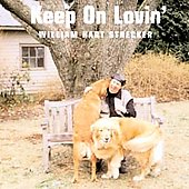 William Hart Strecker: Keep on Lovin'