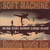 Soft Machine: Floating World Live