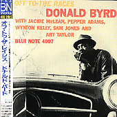 Donald Byrd: Off to the Races [Remaster]