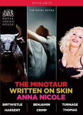 Contemporary British Operas - Birtwistle: The Minotaur; Benjamin: Written On Skin; Turnage: Anna Nicole / Tomlinson, Reuter, Rice, Purves, Hannigan, Mehta, Westbroek, Bickley, Finley [4 DVD]