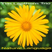 Tim Lapthorn: Natural Language [Digipak]