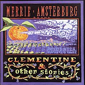 Merrie Amsterburg: Clementine & Other Stories *
