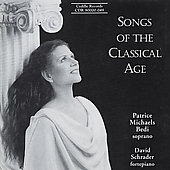 Songs of the Classical Age / Patrice Michaels Bedi, Schrader