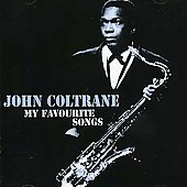 John Coltrane: My Favourite Songs