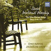 Sweet Irrational Worship - Niles-Merton Songs Op 171 & 172