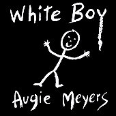Augie Meyers: White Boy
