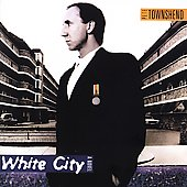 Pete Townshend: White City [Bonus Track]
