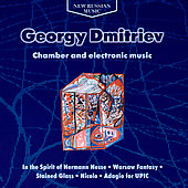 Dmitriev: Chamber and Electronic Music