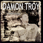 Damon Troy: Resurfaced *